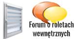 Forum o roletach wewnętrznych