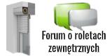 Forum o roletach zewnętrznych