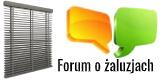 Forum o żaluzjach